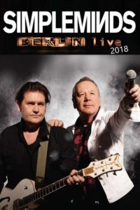 Simple Minds – Berlin Live