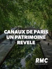 Les canaux de Paris – un patrimoine révélé