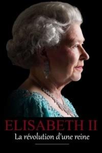 Elizabeth II la révolution d'une reine