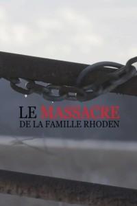 Le massacre de la famille Rhoden