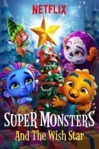Les Super Mini Monstres et l'étoile Magique