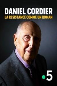 Daniel Cordier : la Résistance comme un roman