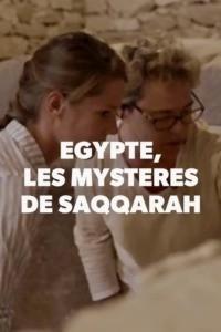 Egypte les mystères de Saqqarah