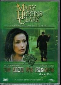 Mary Higgins Clark : Un jour de chance