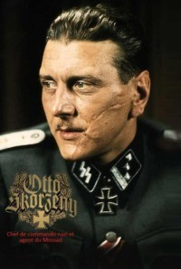 Otto Skorzeny chef de commando nazi et agent du Mossad