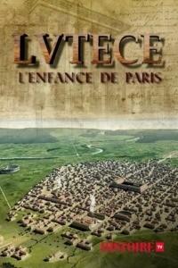 Lutèce l'enfance de Paris