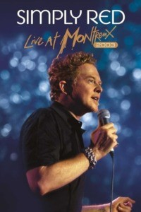 Simply Red : Live at Montreux 2003