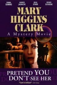 Mary Higgins Clark : Ni vue ni connue