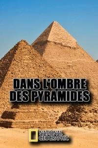 Dans l'ombre des pyramides