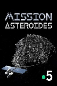 Science grand format – Mission astéroïdes