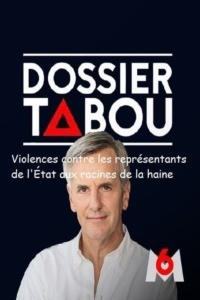 Dossier tabou – Violences contre les représentants de l'État aux racines de la haine