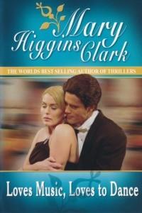Mary Higgins Clark : Recherche jeune femme aimant danser
