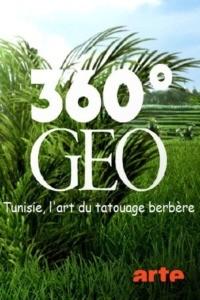 GEO Reportage – Tunisie l'art du tatouage berbère