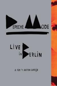 Depeche Mode – Live In Berlin