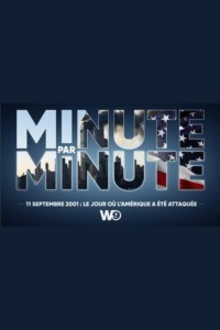 11 septembre 2001 : le jour où l'Amérique a été attaquée