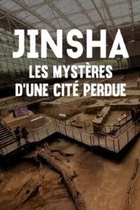 Jinsha les mystères d'une cité perdue