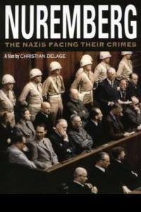 Nuremberg – Les nazis face à leurs crimes