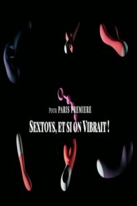 Sextoys et si on vibrait