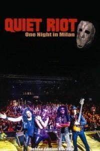 Quiet Riot : One Night in Milan