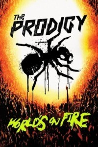 The Prodigy – World's On Fire