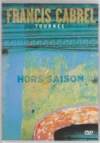 Francis Cabrel – Tournée Hors-Saison