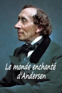 Le monde enchanté d'Andersen