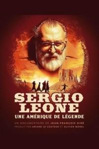 Sergio Leone: une Amérique de légende