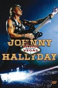 Johnny Hallyday – Destination Vegas