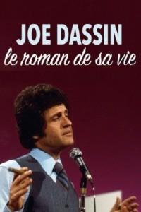 Joe Dassin : le roman de sa vie