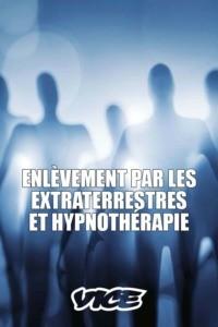 Enlèvement par les extraterrestres et hypnothérapie