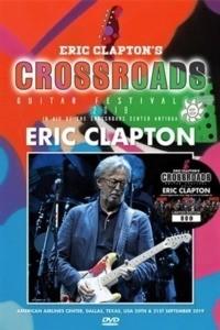 Eric Clapton Crossroads Guitar Festival 2019