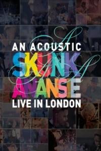 Skunk Anansie – An Acoustic Skunk Anansie Live In London