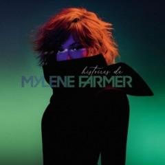 Mylène Farmer – Histoires de