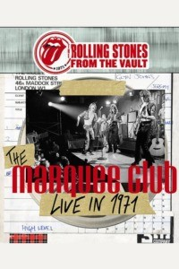 The Rolling Stones: From The Vault – The Marquee Club 1971