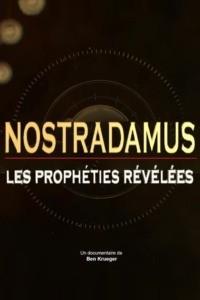 Nostradamus : les prophéties révélées