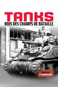 Tanks rois des champs de bataille