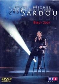Michel Sardou – Bercy 2001