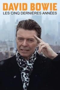 David Bowie: les cinq dernières années