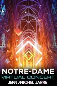 Jean-Michel Jarre – Bienvenue Ailleurs (Virtual Notre-Dame)