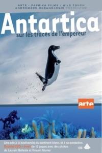 Antarctica : sur les traces de l'empereur