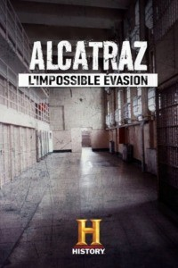 Alcatraz : l'impossible évasion