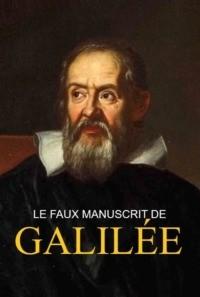 Le faux manuscrit de Galilée