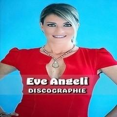 Eve Angeli – Discographie