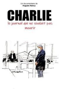 Charlie le journal qui ne voulait pas mourir