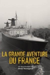 La grande aventure du France