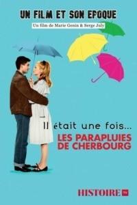 Il était une fois… Les Parapluies de Cherbourg