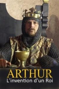 Arthur – L'invention d'un roi