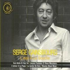 Serge Gainsbourg – L'eau à la bouche