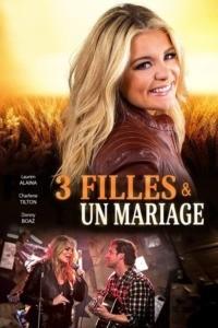 3 filles et un mariage