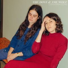 The Dove & The Wolf – Conversations